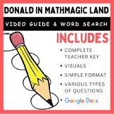 Donald in Mathmagic Land: Video Worksheet & Word Search (Bundle)