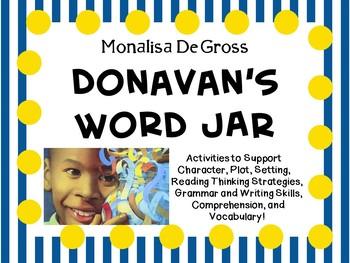 Donavan's Word Jar by Monalisa DeGross:  A Complete Literature Study!