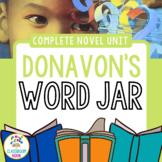 Donavan's Word Jar: Novel Study {Common Core and Word Stud