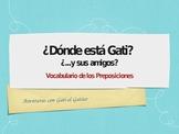Gati el Gatito: Practice with Prepositions