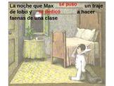 Donde Viven Los Monstruos:For the preterit tense