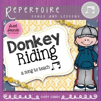 Donkey Riding {Prepare, Present & Practice Tim Ka / Ta Mi}