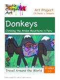 Donkeys in Peru: Art Lesson for Grades 1-3