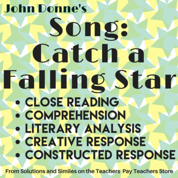 """Donne's """"Catch a Falling Star:"""" Close Reading, Annotation, Constructed Response"""
