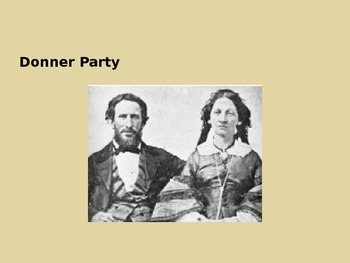 Donner Party - Westward - Power Point - History Facts Information Pictures