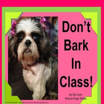 Don't Bark In Class!  Appropriate Voice Level Social Skill SPED/Autism