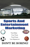 Don't Be Boring: Sports and Entertainment Marketing Student Recruitment Brochure