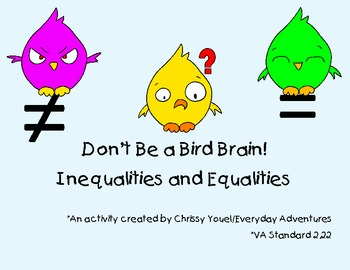 Don't Be a Bird Brain:  Equality and Inequality