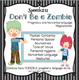 Pragmatic and Nonverbal Language, Social Skills: Zombie themed