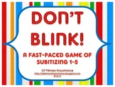 Don't Blink: A Fast-Paced Game of Subitizing 1-5