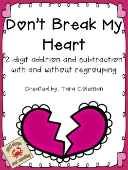 Don't Break My Heart (2 digit addition/subtraction)