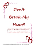 Don't Break My Heart Valentine Alphabet Game