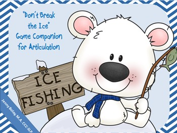 """Don't Break the Ice"" Game Companion for Articulation"