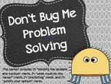 Don't Bug Me Problem Solving