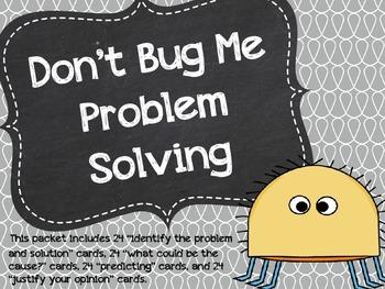 Don't Bug Me Problem Solving