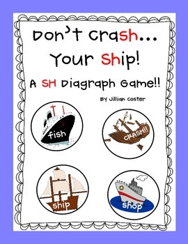 Don't CraSH Your SHip!  SH Digraphs Game!