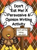 Don't Eat Me! A Turkey Persuasive/Opinion Writing Craftivi