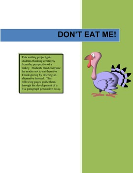 Don't Eat Me! - Thanksgiving Persuassive Writing Project