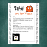 Don't Eat Pete!: 300 Fry Words Game