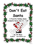 Don't Eat Santa!