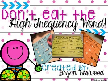Don't Eat the High Frequency Word! (Words from the Wonders