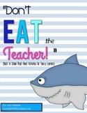 Don't Eat the Teacher! - Back to School Activities