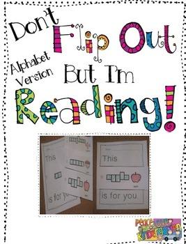 Don't Flip Out but I'm Reading-Alphabet Version