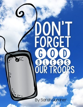 Don't Forget, God Bless Our Troops Close Reading Activities