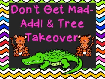Don't Get Mad-Add!