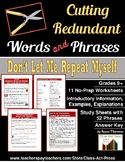 Writing Fun: Eliminating Redundancy Worksheets  (8 Pgs., A