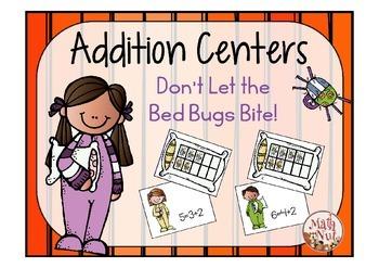 "Don't Let the Bed Bugs Bite! ""Addition Centers"""