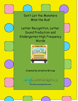 Don't Let the Monsters Miss the Bus! Letter Recognition an