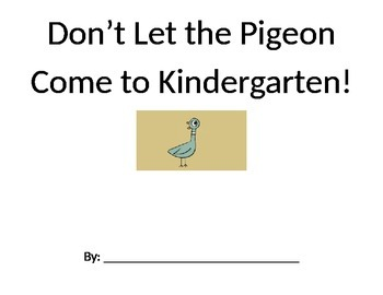 Don't Let the Pigeon Come to Kindergarten book