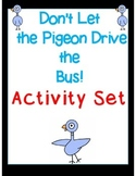 Don't Let the Pigeon Drive the Bus Activity Set (Common Core Aligned)