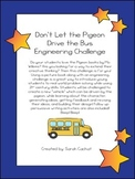 Don't Let the Pigeon Drive the Bus Engineering Challenge