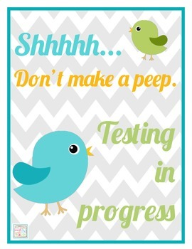 Don't Make a Peep Testing Sign {freebie!}