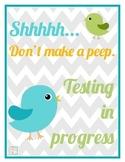 Don't Make a Peep Testing Sign {freebie!}