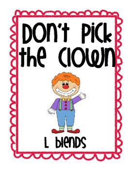 "L Blends ""Don't Pick the Clown"""