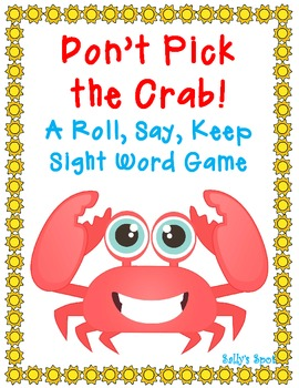 Don't Pick the Crab! A Roll, Say, Keep Sight word Game