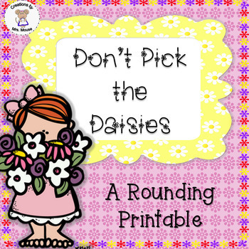 Math-Rounding - Don't Pick the Daisies