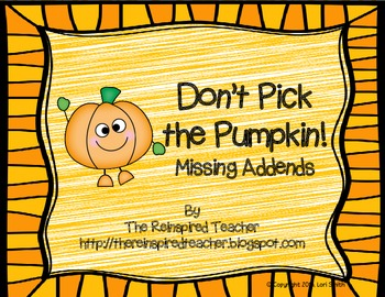 Don't Pick the Pumpkin! Missing Addends