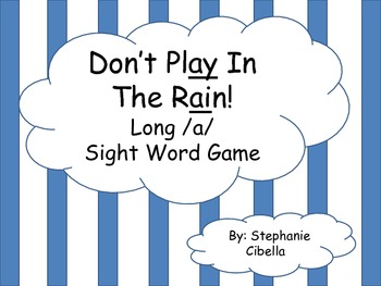 Don't Play In the Rain! Long a Sight Word Game