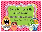 Don't Put All Your Eggs in One Basket! Factor Finding Enri