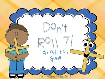Don't Roll 7!  An Addition Center Game