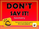 Don't Say It! Geometry Vocabulary Review Game