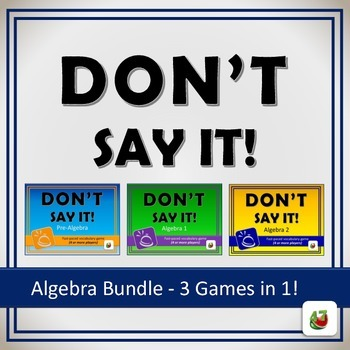 Don't Say It! Vocabulary Review Game: Algebra Bundle