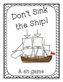 """Don't Sink the Ship """"sh"""" Game"""