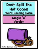 Don't Spill the Hot Cocoa Word Reading Game - Magic 'e'