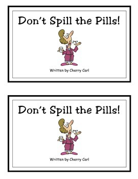 Don't Spill the Pills! Guided Reader (Sp initial blend and -ill word family)