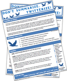Don't Summarize. Twitterize! Or Jumbo Twitterize! (Easy Summary Techniques)